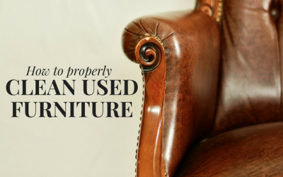 How to Properly Clean Your Used Furniture