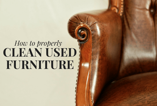 How to Properly Clean Your Used Furniture - North American