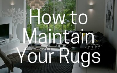 How to Maintain Your Rugs