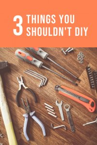 3 things you should't diy in your home for safety reasons