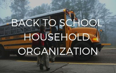 Back to School Household Organization