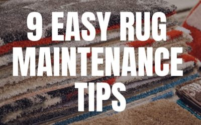 9 Easy Rug Maintenance Tips