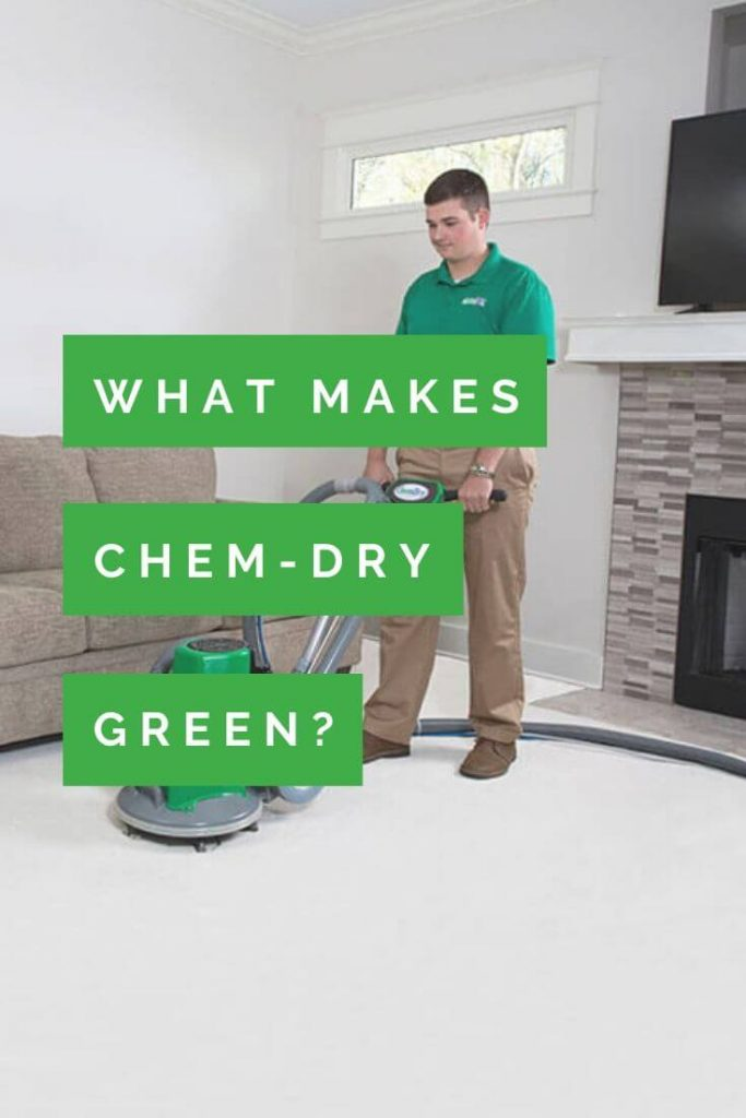 what makes Chem-Dry green