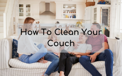 Cleaning Your Couch & Upholstery