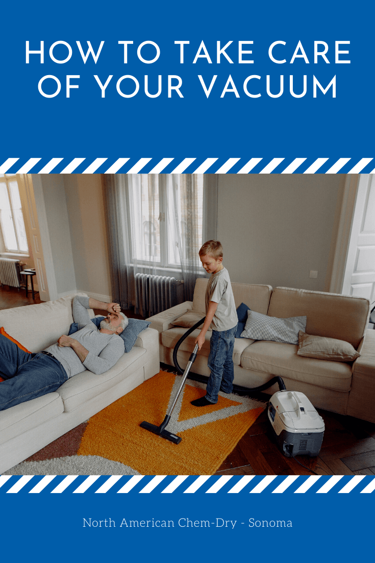 Vacuum maintenance tips from the Sonoma County Carpet Cleaning pros at North American Chem-Dry